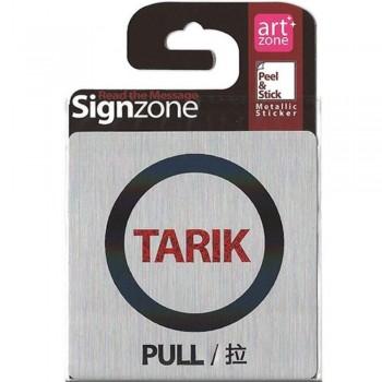 Signzone Peel & Stick Metallic Sticker - TARIK (Item No: R01-01-TARIKPLL)