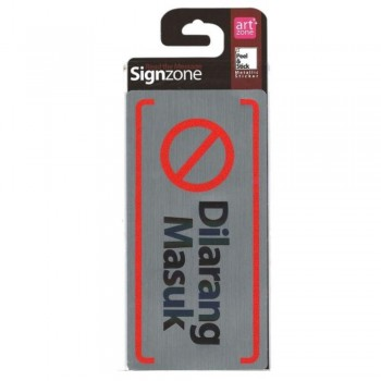 Signzone Peel & Stick Metallic Sticker - Dilarang Masuk (Item No: R01-68)