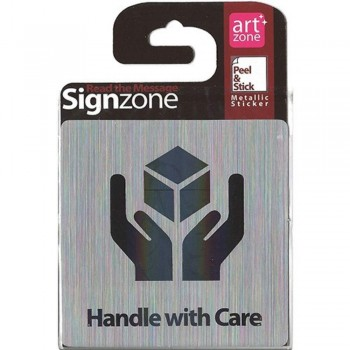 Signzone Peel & Stick Metallic Sticker - Handle with Care (Item No: R01-32)