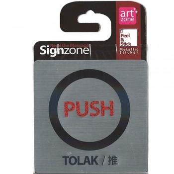 Signzone Peel & Stick Metallic Sticker - PUSH (TOLAK / 推) (Item No: R01-01-PUSHTLK)
